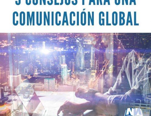 Nueve consejos para una comunicación global