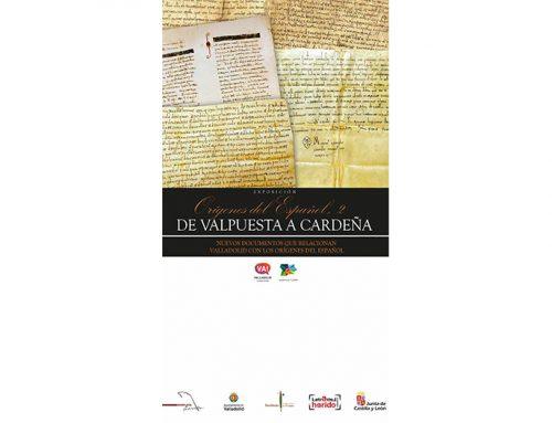 Valladolid muestra los orígenes del español